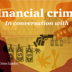 Financial crime: lessons learnt and new trends